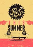 Feel this summer. Typographic retro grunge poster. Vector illustration. Royalty Free Stock Photography