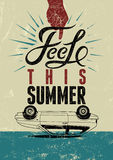 Feel this summer. Typographic retro grunge poster. Vector illustration. Royalty Free Stock Images