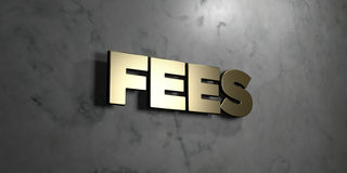 Fees - Gold sign mounted on glossy marble wall  - 3D rendered royalty free stock illustration Royalty Free Stock Photos