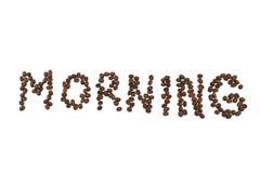Feijões de café roasted palavra da manhã Foto de Stock Royalty Free