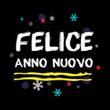FELICE ANNO NUOVO Guten Rutsch ins Neue Jahr-italienischer Gruß Stockfotos