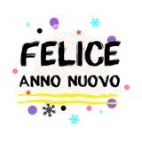 FELICE ANNO NUOVO Guten Rutsch ins Neue Jahr-italienischer Gruß Schwarze typografische Vektor-Kunst Stockfotos