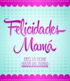 Felicidades Mama, Congrats Mother spanish text. Design card, easy edit Royalty Free Stock Photos