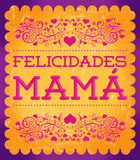 Felicidades Mama, Congrats Mother spanish text Royalty Free Stock Image