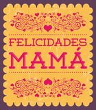 Felicidades Mama, Congrats Mother spanish text Royalty Free Stock Photos
