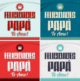 Felicidades Papa, te amo - Congratulation dad, i love you spanish text Royalty Free Stock Photography