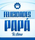 Felicidades Papa, Te Amo, Congratulation Dad, I Love You spanish text Royalty Free Stock Photos
