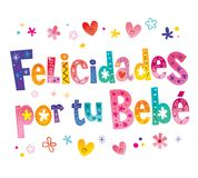 Felicidades por tu bebe - Congratulations on your baby in Spanish. Greeting card Stock Images