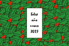 Feliz año nuevo 2019 card Happy New Year in spanish with holly leaves as a background royalty free illustration