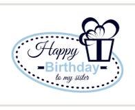 Feliz aniversario a minha irmã Imagens de Stock