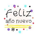 Feliz Ano Nuevo Saluto spagnolo del buon anno Arte tipografica nera di vettore Immagini Stock