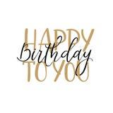 Feliz cumpleaños Tarjeta de felicitación de las letras de la mano, caligrafía moderna Foto de archivo libre de regalías
