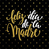 Feliz dia de la Madre greeting card. Gold glitter title. Stock Photo