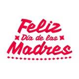 Feliz Dia de las Madres, texto español feliz del día de madre ilustración del vector