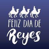 Feliz Dia de Reyes, Happy Day of kings, Calligraphic Lettering. Typographic Greetings Design. Calligraphy Lettering for Holiday Gr. Eeting. Hand Drawn Lettering Stock Photo