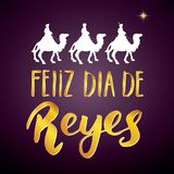 Feliz Dia de Reyes, Happy Day of kings, Calligraphic Lettering. Typographic Greetings Design. Calligraphy Lettering for Holiday Gr. Eeting. Hand Drawn Lettering Stock Photography