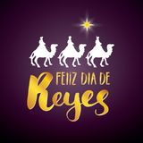 Feliz Dia de Reyes, Happy Day of kings, Calligraphic Lettering. Typographic Greetings Design. Calligraphy Lettering for Holiday Gr. Eeting. Hand Drawn Lettering Royalty Free Stock Images