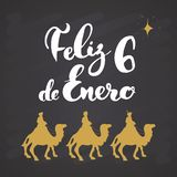Feliz Dia de Reyes, Happy Day of kings, Calligraphic Lettering. Typographic Greetings Design. Calligraphy Lettering for Holiday stock illustration