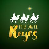 Feliz Dia de Reyes, Happy Day of kings, Calligraphic Lettering. Typographic Greetings Design. Calligraphy Lettering for Holiday Gr. Eeting. Hand Drawn Lettering Stock Image