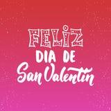 Feliz Dia de San Valentin, che giorno di biglietti di S. Valentino felice di mezzi - la frase spagnola di calligrafia dell'iscriz Fotografia Stock Libera da Diritti