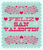 Feliz Dia de San Valentin - Happy Valentines day spanish text. Vintage vector card - poster Royalty Free Stock Image
