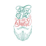 Feliz Dia Del Padre,spanish translation of Happy Fathers Day calligraphic inscription for greeting card,festive poster. Vector hand lettering illustration with Stock Images