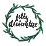 Feliz diciembre - happy december in spanish, hand drawn winter latin month lettering quote with seasonal wreath isolated royalty free illustration