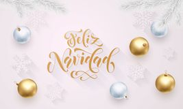 Feliz Navidad Spanish Merry Christmas golden decoration, hand drawn calligraphy golden font for invitation white festive backgroun. D. Vector Christmas, New Year Royalty Free Stock Photo