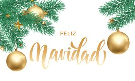Feliz Navidad Spanish Merry Christmas holiday golden hand drawn calligraphy text for greeting card of Christmas fir decoration sta. R ornament. Vector white Royalty Free Stock Photo