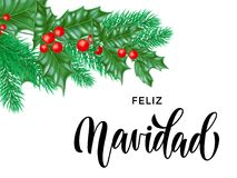 Feliz Navidad Spanish Merry Christmas holiday hand drawn calligraphy text for greeting card background design template. Vector Chr. Istmas tree holly wreath Royalty Free Stock Photography