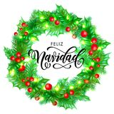 Feliz Navidad Spanish Merry Christmas holiday hand drawn calligraphy text for greeting card of wreath decoration and Christmas lig. Hts garland frame. Vector Royalty Free Stock Image