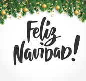 Feliz Navidad text. Holiday greetings spanish quote. Fir tree branches and baubles. Great for Christmas cards, gift tags. Feliz Navidad text, hand drawn Royalty Free Stock Photos