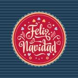Feliz navidad. Xmas card. Spanish language. Feliz navidad. Xmas card on Spanish language. Warm wishes for happy holidays in Spain. English translation: Merry Royalty Free Stock Photo