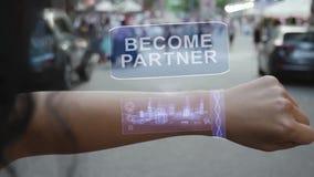 Female hand activates hologram Become partner