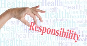 Take Responsibility for your HEALTH stock photography