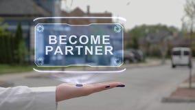 Female hand showing hologram Become partner