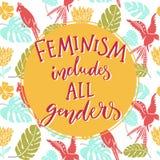 Feminism inkluderar alla genus Feminist som säger om jämställdhet av kvinnor och män Tropisk bakgrund för typografinolla med royaltyfri illustrationer