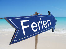 FERIEN (german VACATION) sign. On the beach Royalty Free Stock Photos