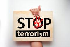 Fermi il concetto del terrorismo L'iscrizione Fotografia Stock