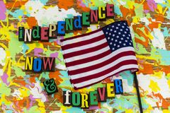 Festa dell'indipendenza ora per sempre fotografia stock libera da diritti