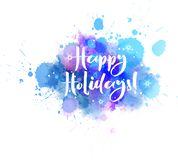 Feste felici! calligrafia sul fondo della spruzzata dell'acquerello royalty illustrazione gratis