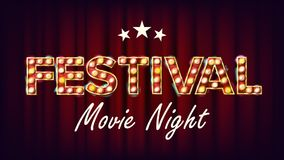 Festival Movie Night Banner Vector. Retro Cinema Shining Light Sign. Cinema Lamp Background. For Concert, Party. Advertising Design. Illustration Stock Images