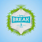 Festival spring break realistic badge. Can be used for flyers and presentations Stock Images