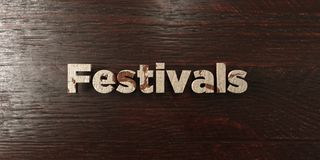 Festivals - grungy wooden headline on Maple  - 3D rendered royalty free stock image Stock Image