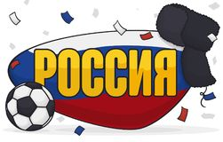Festive Russian Ushanka, Soccer Ball, Confetti and Flag in Sign, Vector Illustration. Festive banner with elements for International Soccer championship in Stock Image