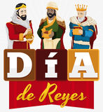 Festive Design for Spanish `Dia de Reyes` with Three Magi, Vector Illustration. Poster with the Three Magi holdings their gifts with ribbon and letters forming a Stock Photos