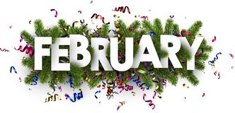 Festive february banner with colorful serpentine. February banner with fir branches and colorful paper serpentine. Vector illustration Royalty Free Stock Photo