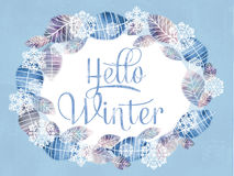Festive greeting Hello Winter. Floral romantic frame made of hand drawn leaves and snowflakes. Invitation or greeting card. Cover, wrapper Stock Image