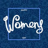 Women`s Day postcard. Festive Women`s Day postcard. Handwritten lettering with flowers pattern. Drawing in trendy stippling style Royalty Free Stock Photos