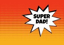 Festliche Karte f?r den Vatertag Wei?e komische Blase mit SUPERvati-Wort auf rotem und gelbem Hintergrund in der Pop-Arten-Art Ve stock abbildung